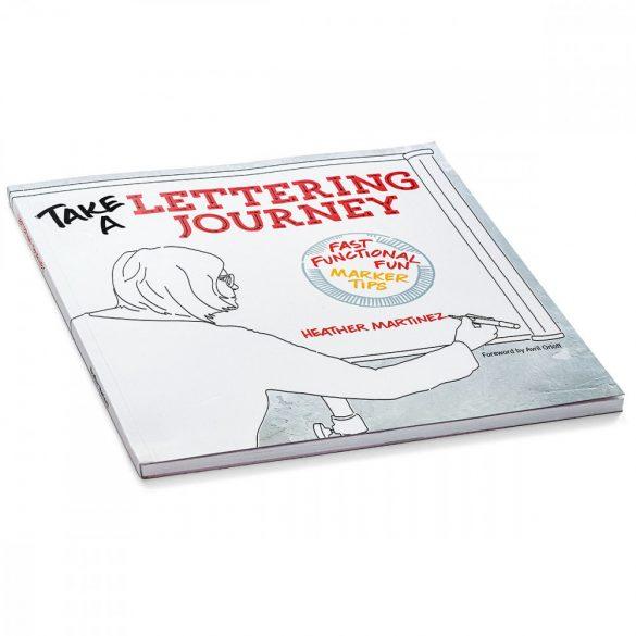 Take a Lettering Journey de Heather Martinez